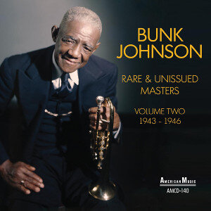 Bunk Johnson Rare and Unissued