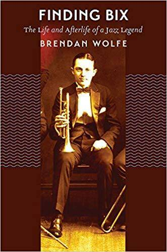 51YxkBybVZL. SX329 BO1204203200 1 - Finding Bix: The Life and Afterlife of a Jazz Legend