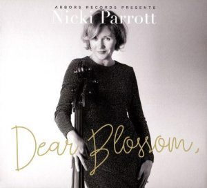 Nicki Parrott: Dear Blossom- A Tribute to Blossom Dearie