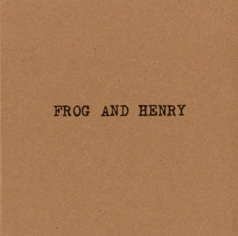 Frog and Henry- Two Self Titled Albums