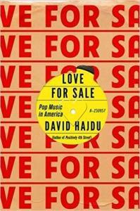 Love for Sale: Pop Music in America by David Hajdu