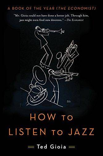 How To Listen to Jazz by Ted Gioia