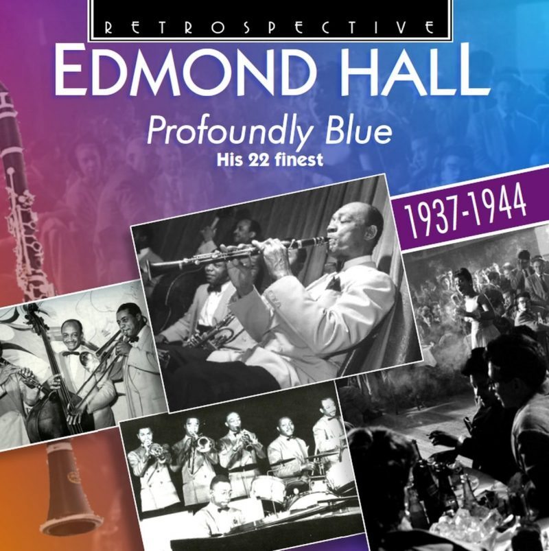 Edmond Hall- Profoundly Blue 1937-1944