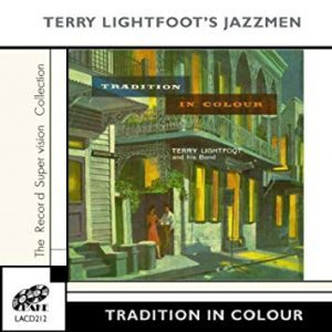 Terry Lightfoot's New Orleans Jazzmen Tradition in Colour Lake Label