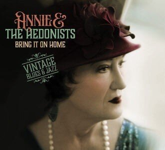 Annie and the Hedonists Bring It On Home
