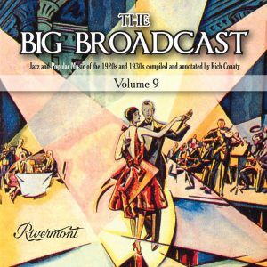 Rich Conaty's Big Broadcast Vol 9-11