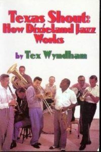 Tex Book e1561518111678 - Texas Shout #43 Downtown New Orleans Style Dixieland