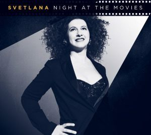 Svetlana Night at the Movies