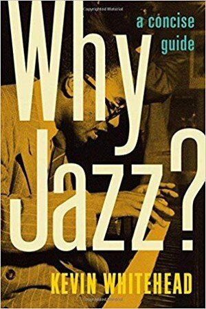 why jazz kevin whitehead