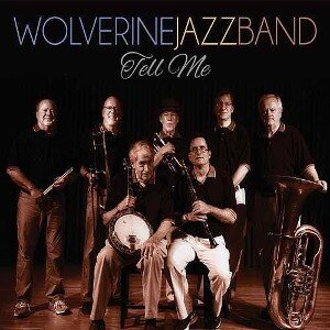 wolverine jazz band tell me
