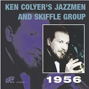 Ken Colyer's Jazzmen and Skiffle Group <i>1956</i>