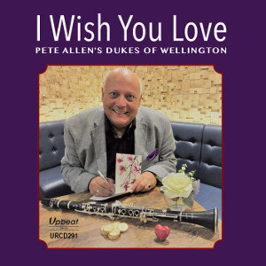 Pete Allens Dukes of Wellington I Wish You Love