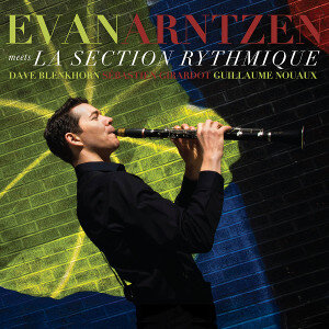 Evan Arntzen meets La Section Rythmique