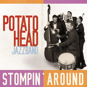 Potato Head Jazz Band Stompin Around