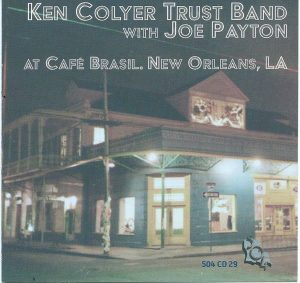 ken colyer joe payton live at cafe brasil